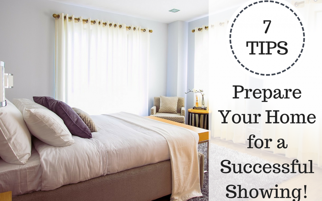 How To Prepare Your Home for a Successful Showing